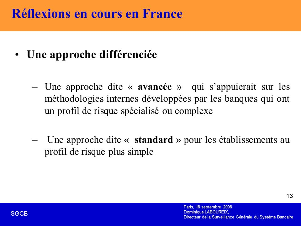 Réflexions en cours en France