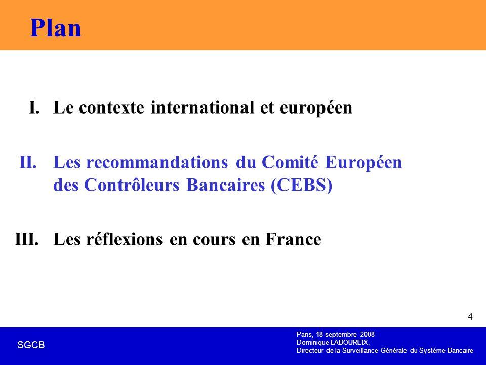 Plan I. Le contexte international et européen