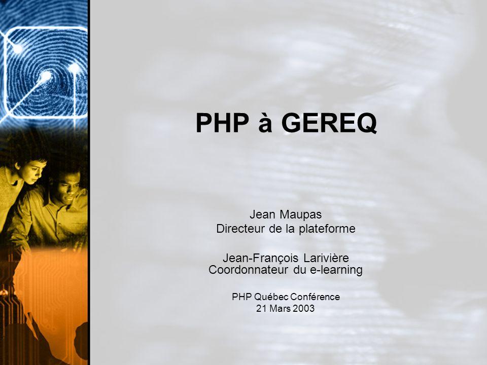 PHP à GEREQ Jean Maupas Directeur de la plateforme