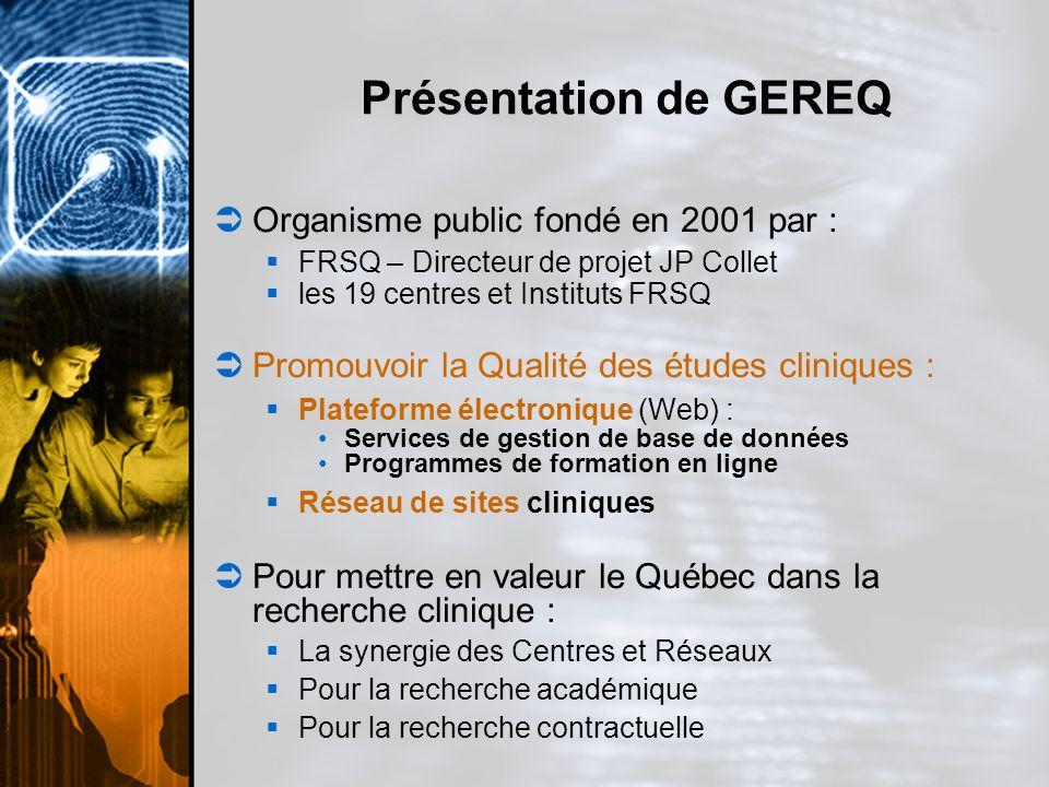 Présentation de GEREQ Organisme public fondé en 2001 par :