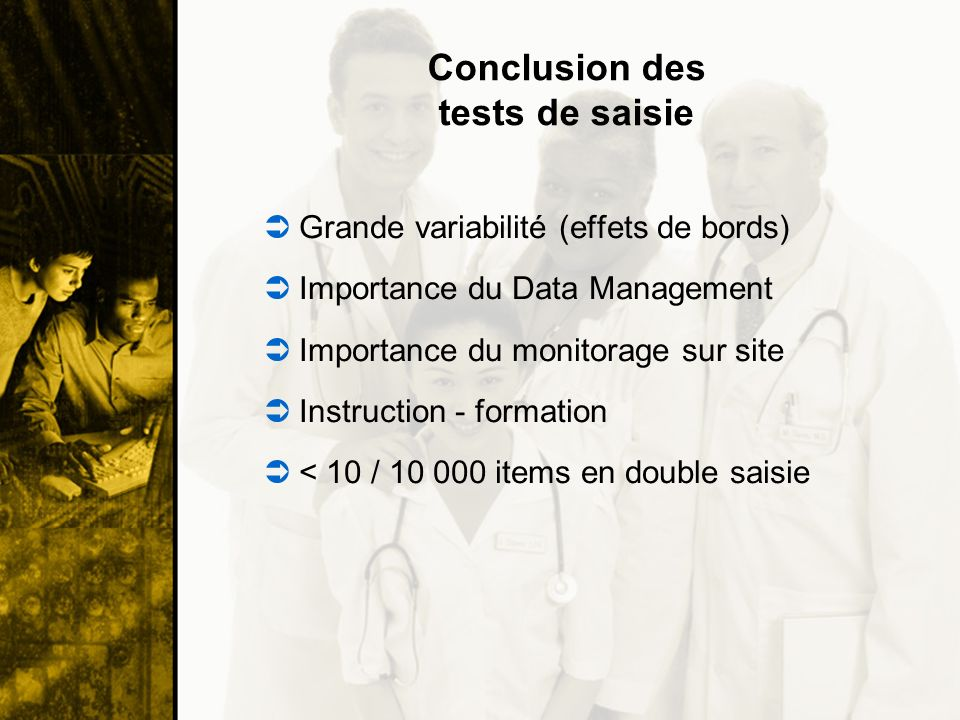 Conclusion des tests de saisie