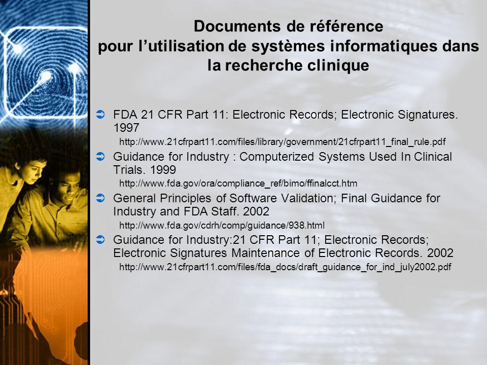 Documents de référence pour l'utilisation de systèmes informatiques dans la recherche clinique