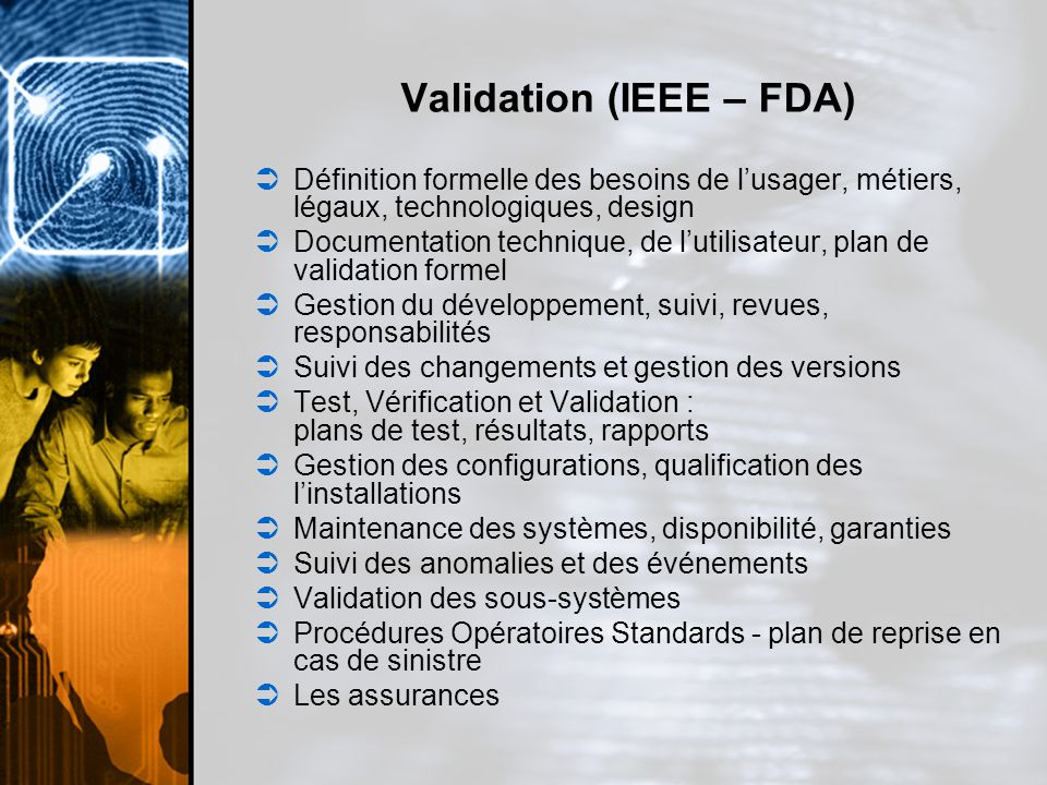 Validation (IEEE – FDA)