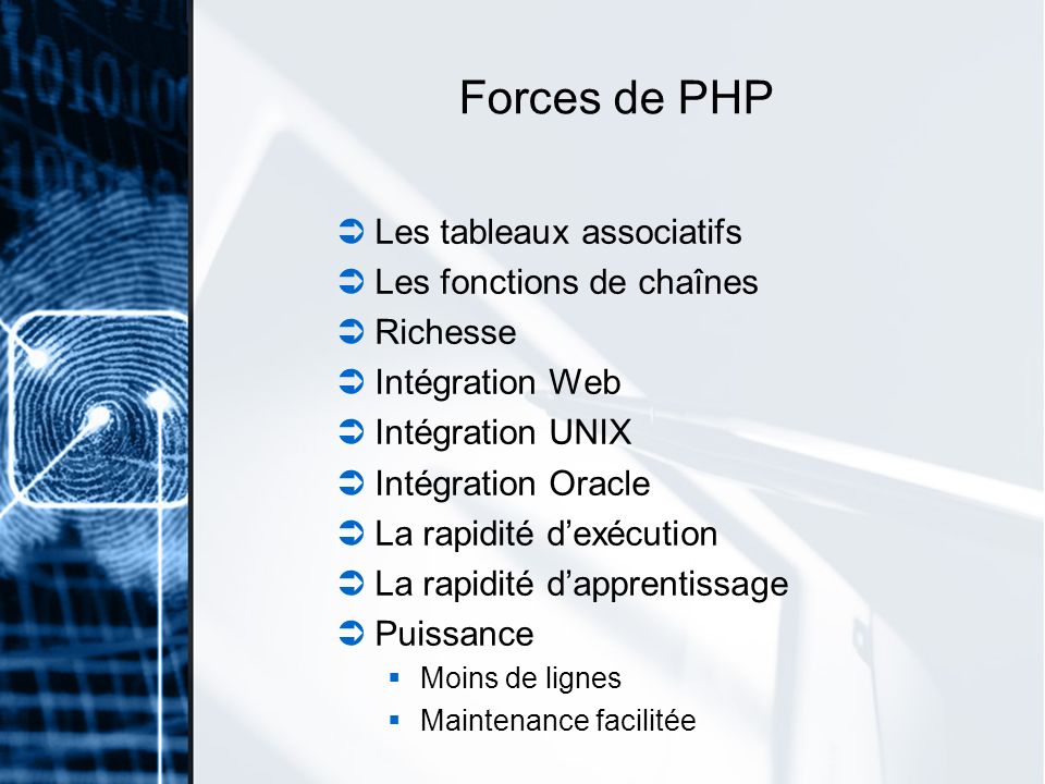 Forces de PHP Les tableaux associatifs Les fonctions de chaînes