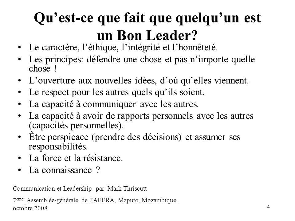 Qu'est-ce que fait que quelqu'un est un Bon Leader
