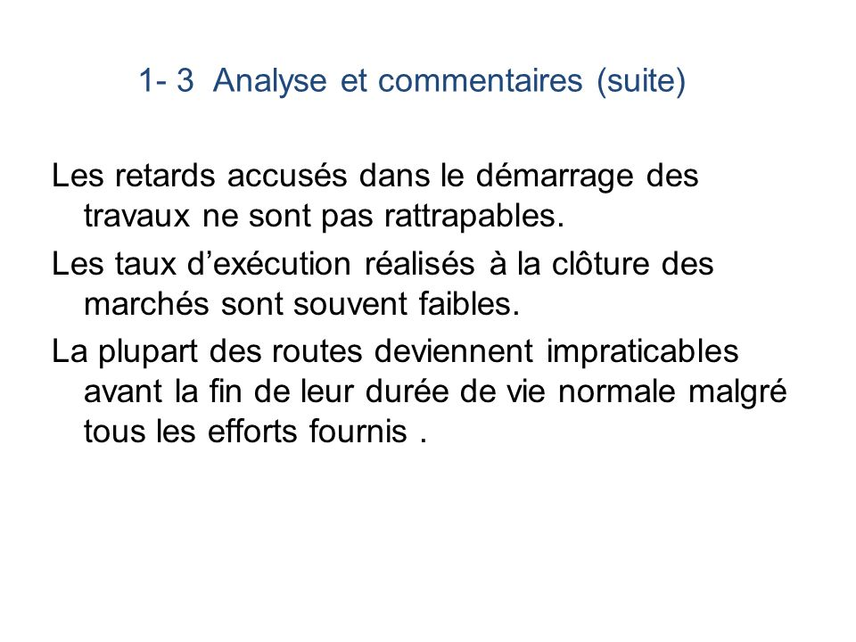 1- 3 Analyse et commentaires (suite)