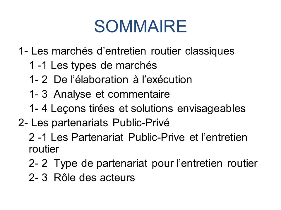 SOMMAIRE 1- Les marchés d'entretien routier classiques