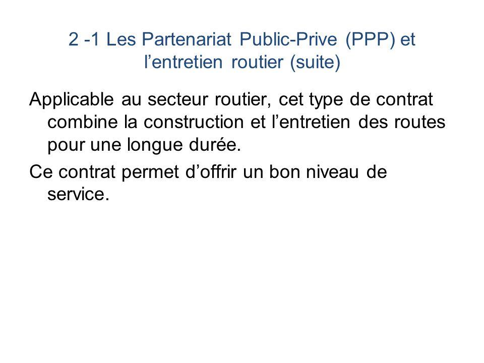 2 -1 Les Partenariat Public-Prive (PPP) et l'entretien routier (suite)