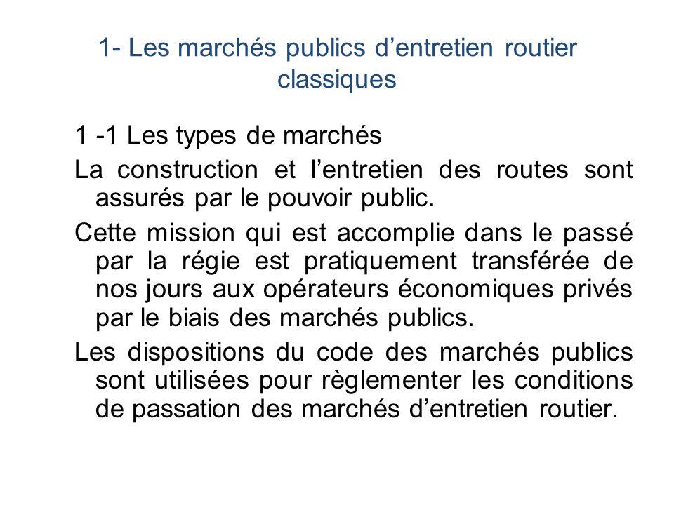 1- Les marchés publics d'entretien routier classiques