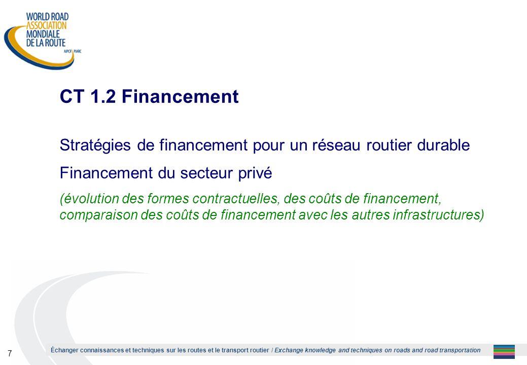 1 CT 1.2 Financement. Stratégies de financement pour un réseau routier durable. Financement du secteur privé.