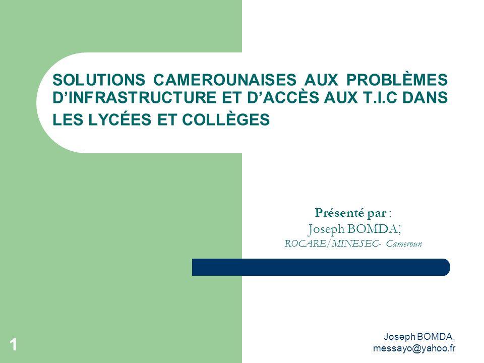 Présenté par : Joseph BOMDA; ROCARE/MINESEC- Cameroun