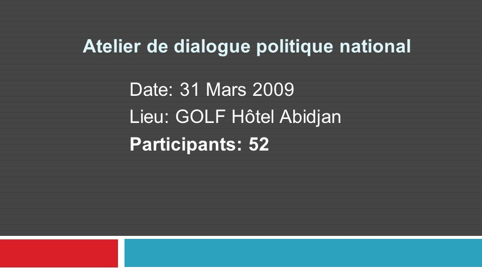 Atelier de dialogue politique national