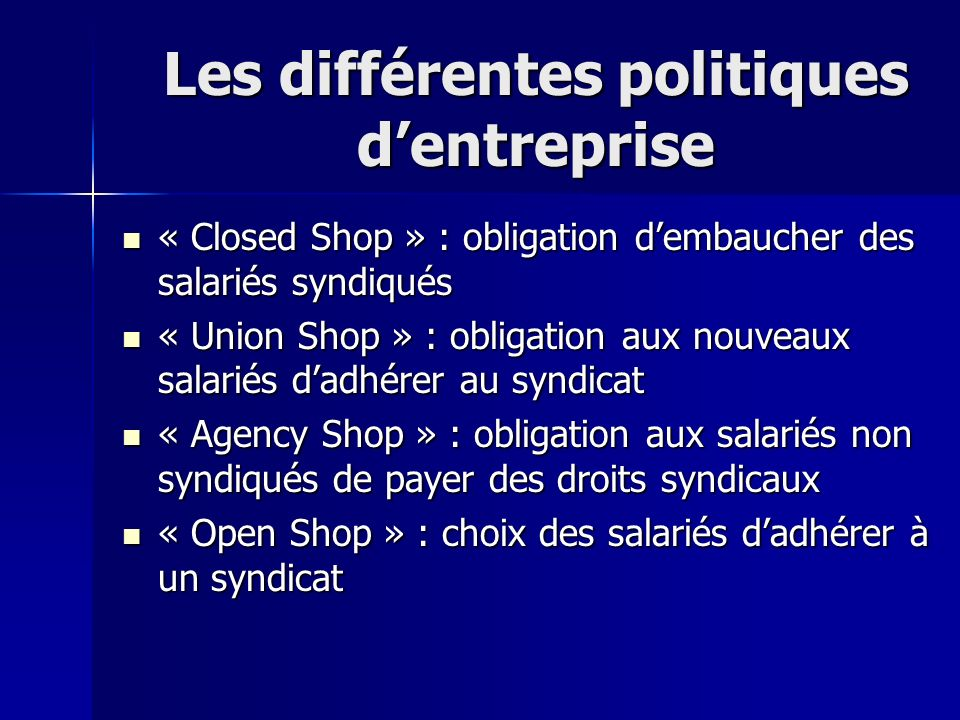 Les différentes politiques d'entreprise