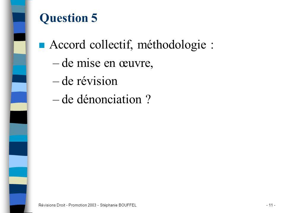 Accord collectif, méthodologie : de mise en œuvre, de révision