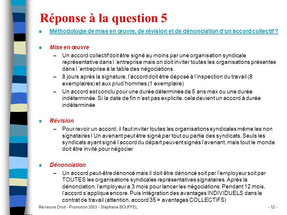 Réponse à la question 5 Méthodologie de mise en œuvre, de révision et de dénonciation d'un accord collectif