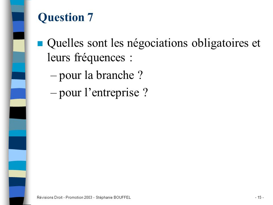 Quelles sont les négociations obligatoires et leurs fréquences :
