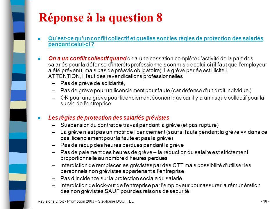 Réponse à la question 8 Qu'est-ce qu'un conflit collectif et quelles sont les règles de protection des salariés pendant celui-ci