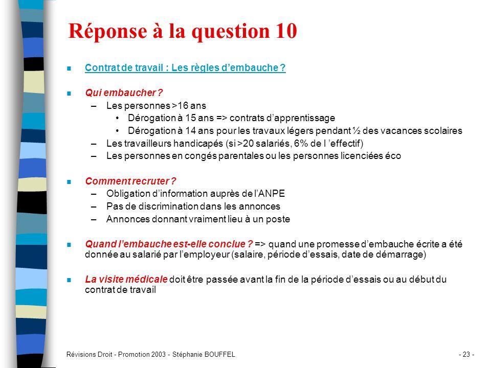 Réponse à la question 10 Contrat de travail : Les règles d'embauche