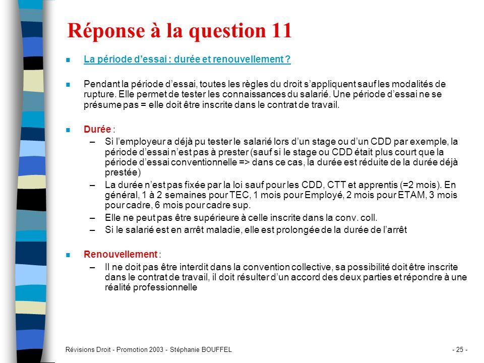 Réponse à la question 11 La période d'essai : durée et renouvellement