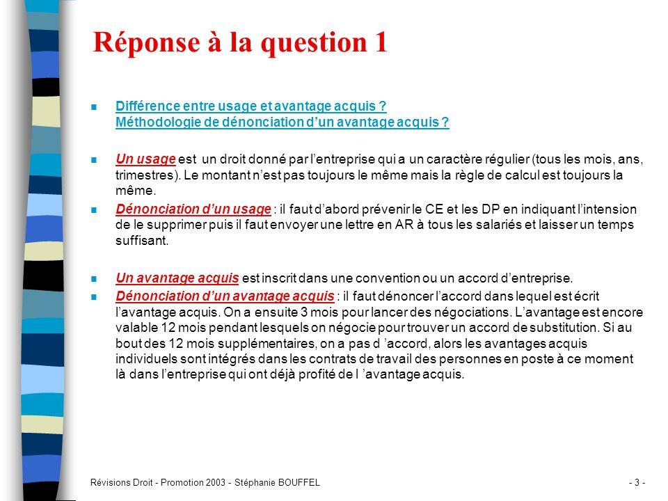 Réponse à la question 1 Différence entre usage et avantage acquis Méthodologie de dénonciation d'un avantage acquis