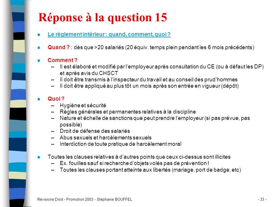 Réponse à la question 15 Le règlement intérieur : quand, comment, quoi