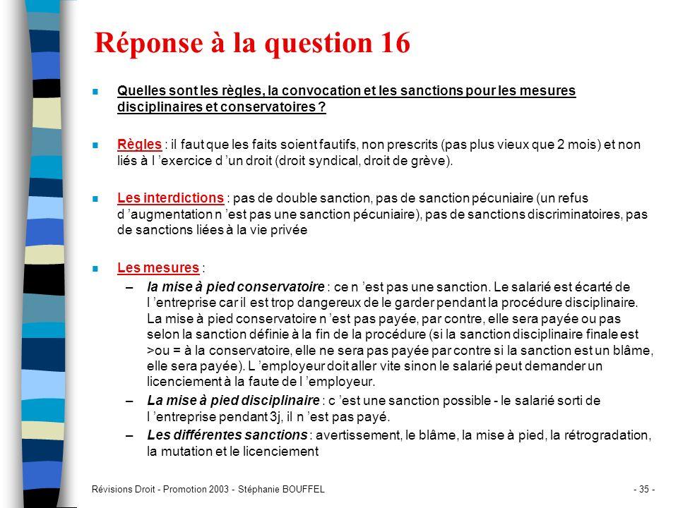 Réponse à la question 16 Quelles sont les règles, la convocation et les sanctions pour les mesures disciplinaires et conservatoires