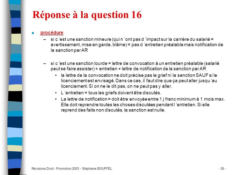 Réponse à la question 16 procédure