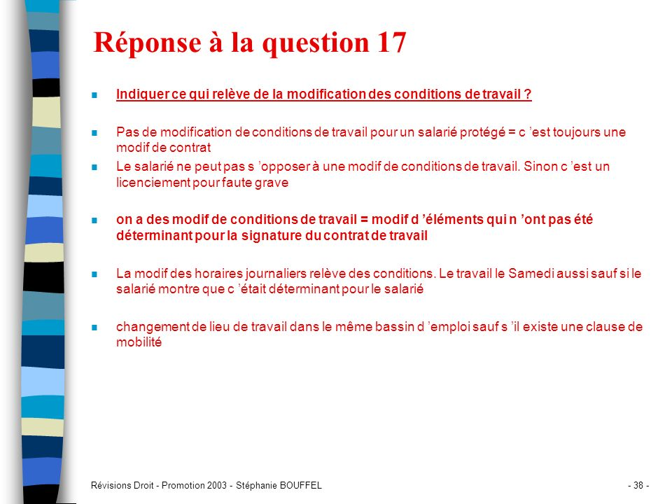 Réponse à la question 17 Indiquer ce qui relève de la modification des conditions de travail