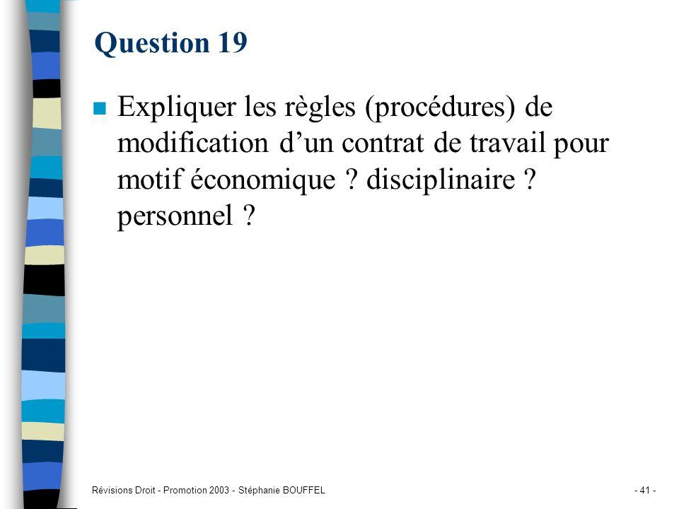 Question 19 Expliquer les règles (procédures) de modification d'un contrat de travail pour motif économique disciplinaire personnel