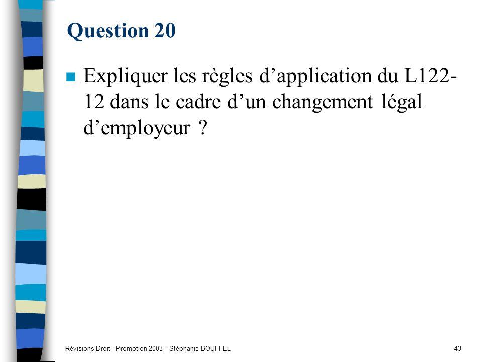 Question 20 Expliquer les règles d'application du L122-12 dans le cadre d'un changement légal d'employeur