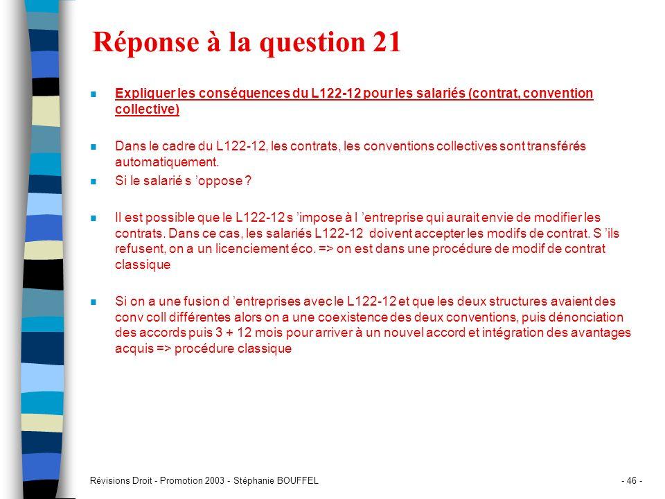 Réponse à la question 21 Expliquer les conséquences du L122-12 pour les salariés (contrat, convention collective)
