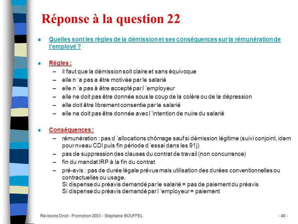 Réponse à la question 22 Quelles sont les règles de la démission et ses conséquences sur la rémunération de l'employé