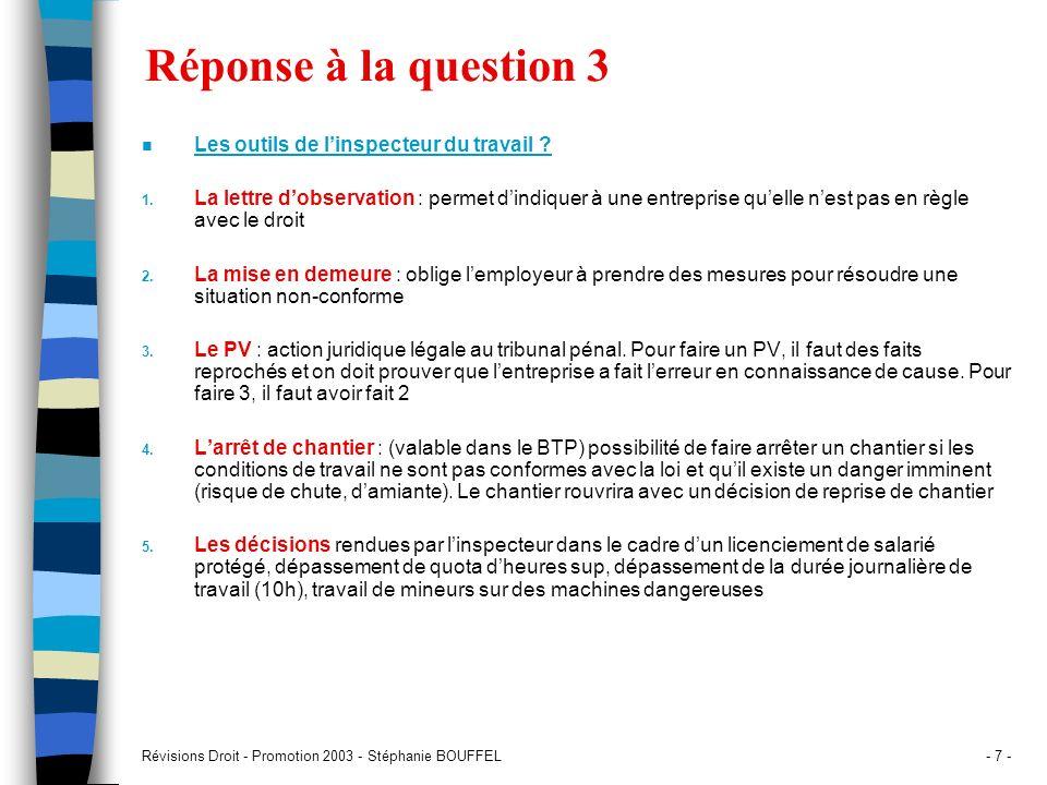 Réponse à la question 3 Les outils de l'inspecteur du travail