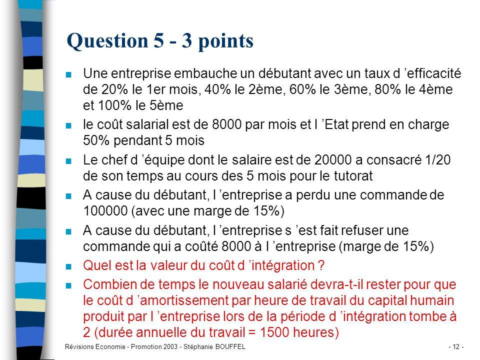 Question 5 - 3 points