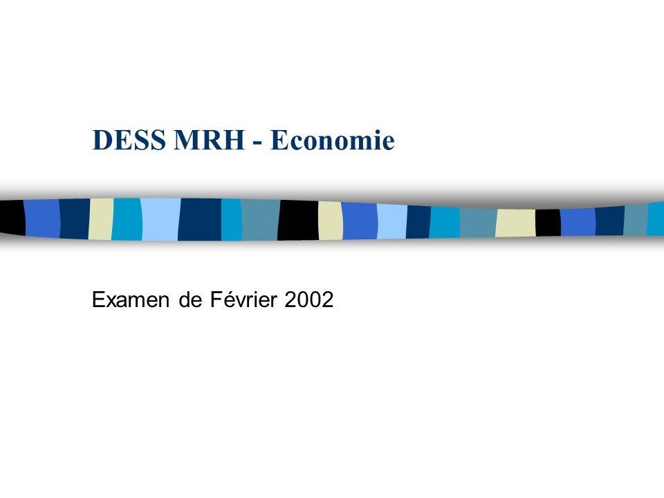 DESS MRH - Economie Examen de Février 2002