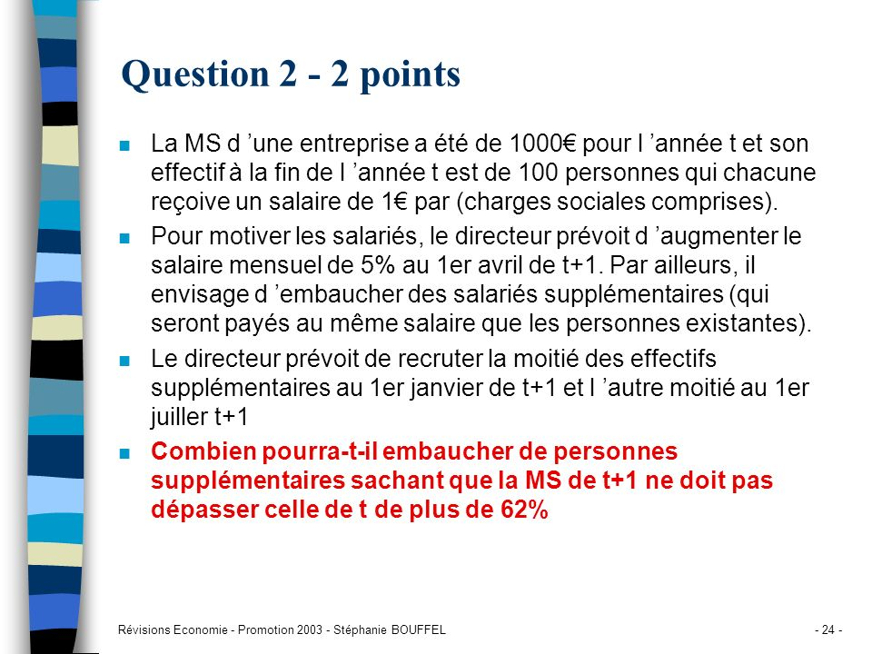 Question 2 - 2 points