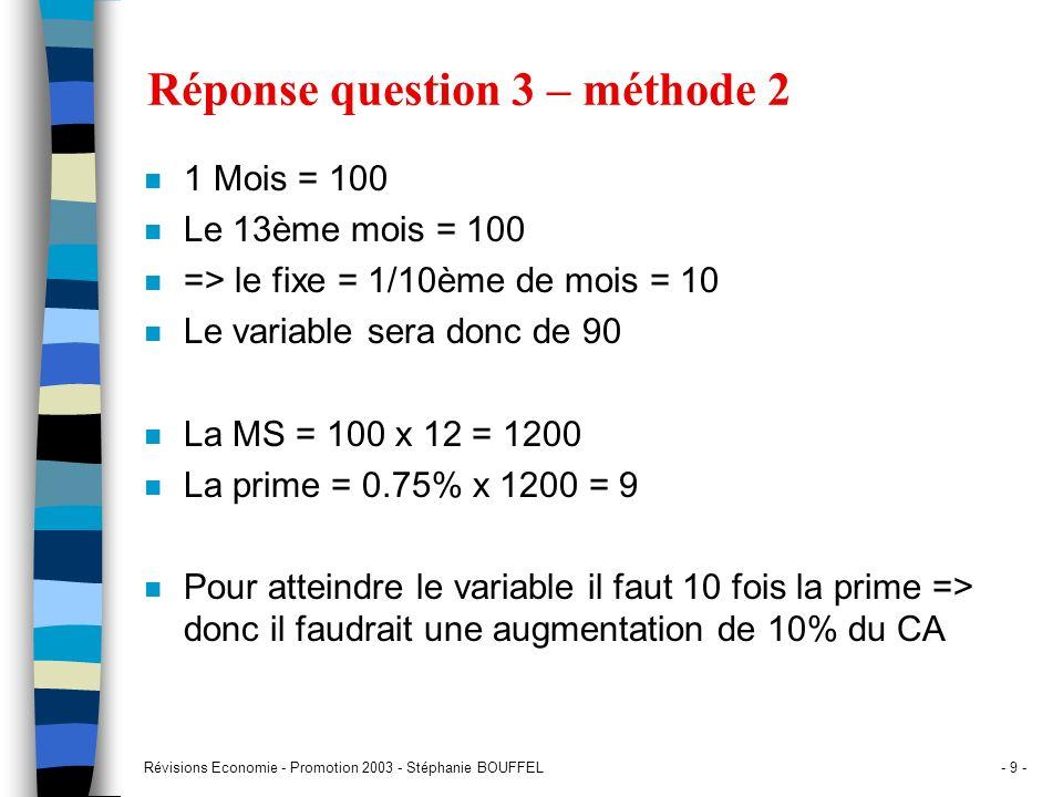Réponse question 3 – méthode 2