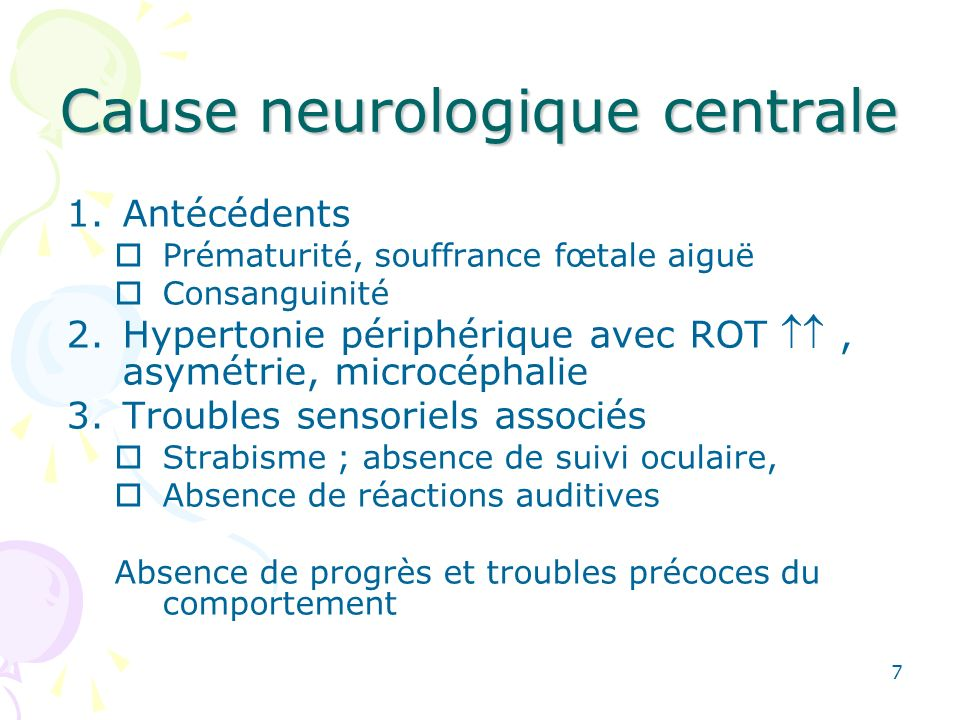 Cause neurologique centrale