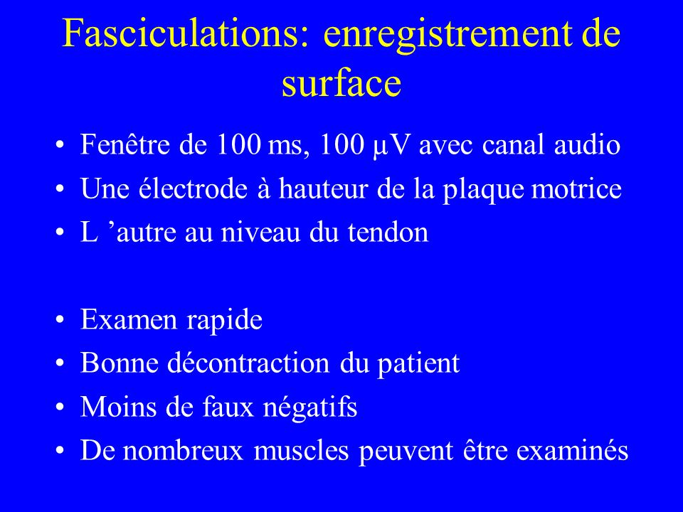 Fasciculations: enregistrement de surface