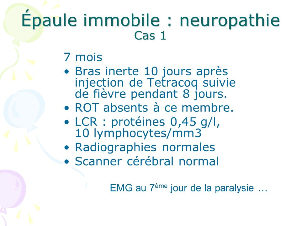 Épaule immobile : neuropathie Cas 1