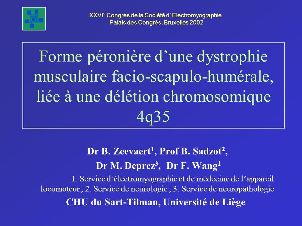 Dr B. Zeevaert1, Prof B. Sadzot2,