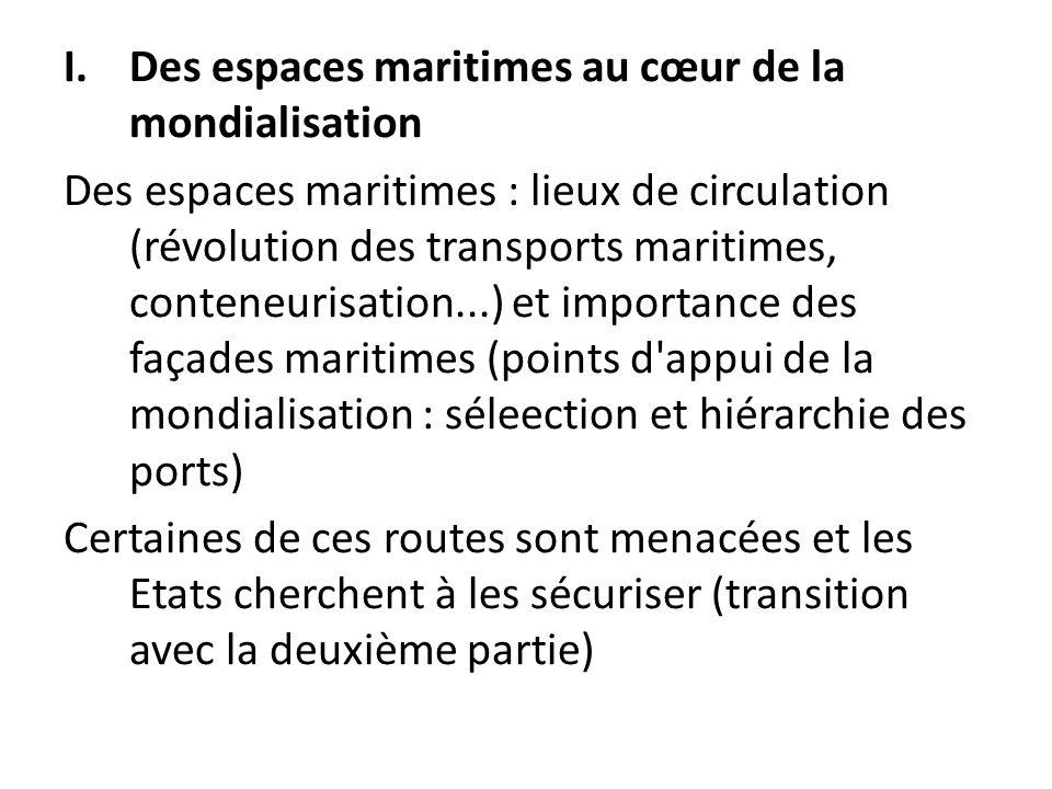 Des espaces maritimes au cœur de la mondialisation