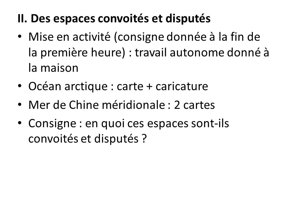 II. Des espaces convoités et disputés