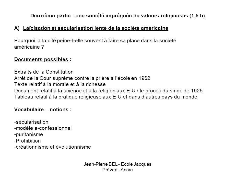 Deuxième partie : une société imprégnée de valeurs religieuses (1,5 h)