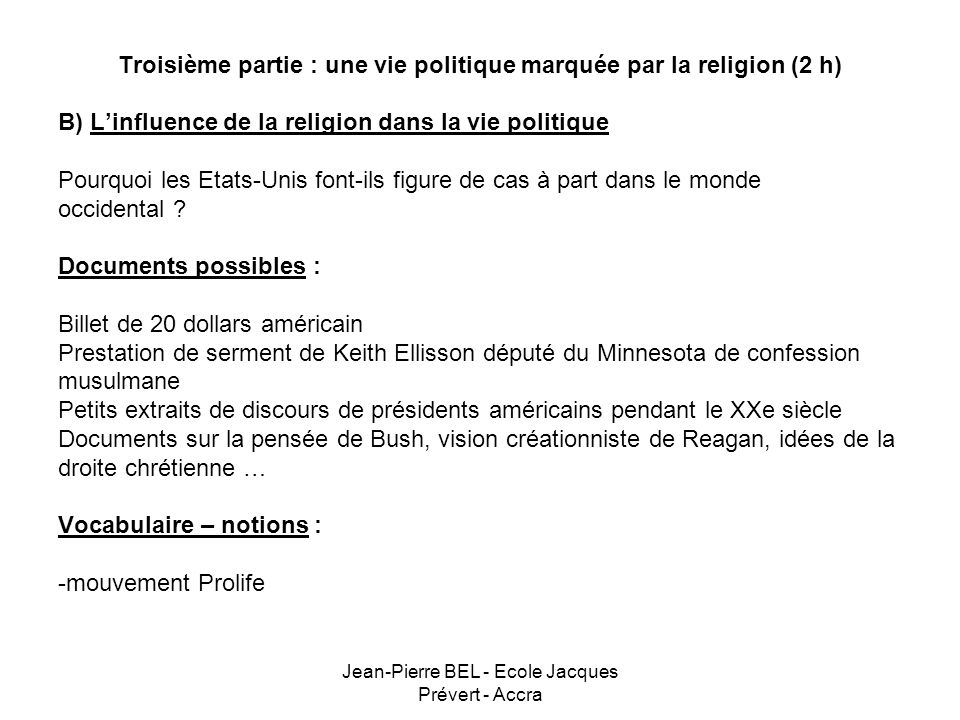 Troisième partie : une vie politique marquée par la religion (2 h)