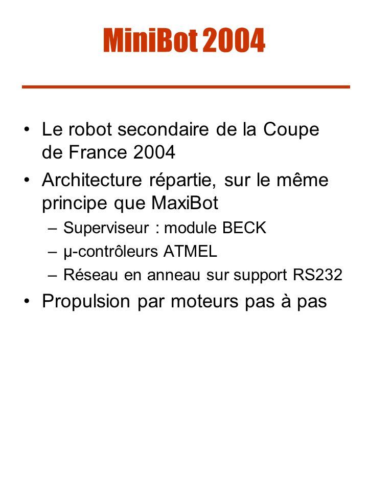 MiniBot 2004 Le robot secondaire de la Coupe de France 2004
