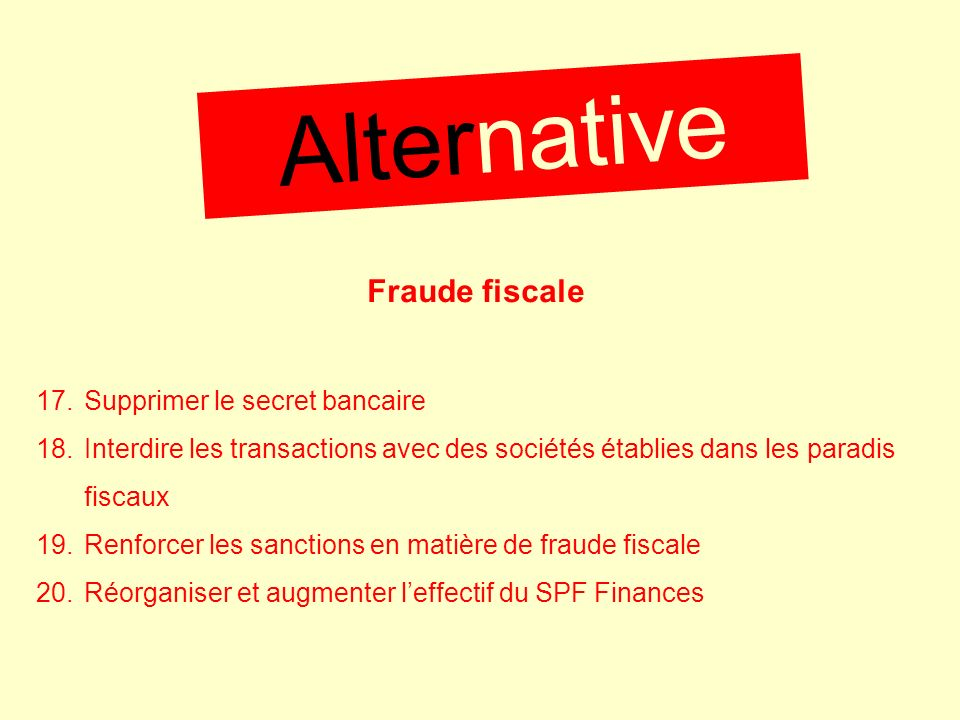 Alternative Fraude fiscale Supprimer le secret bancaire