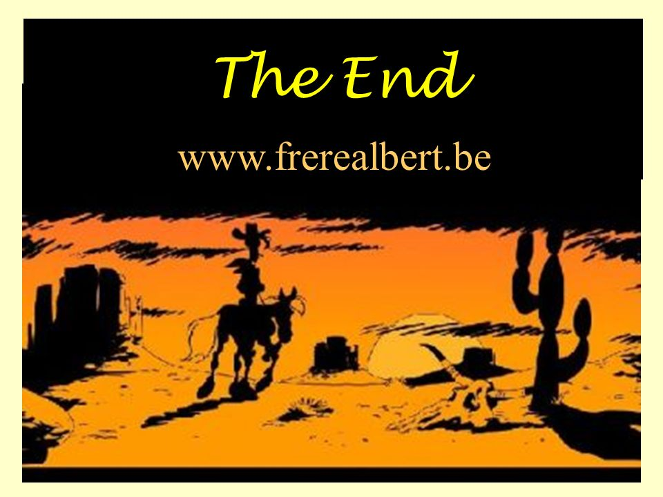 The End www.frerealbert.be