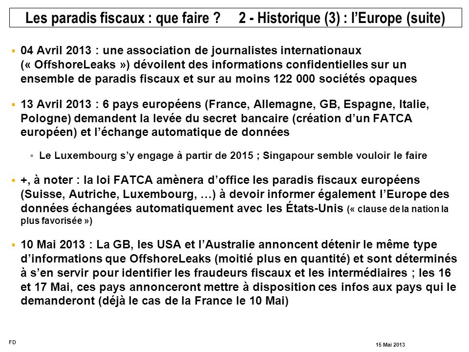 Les paradis fiscaux : que faire 2 - Historique (3) : l'Europe (suite)