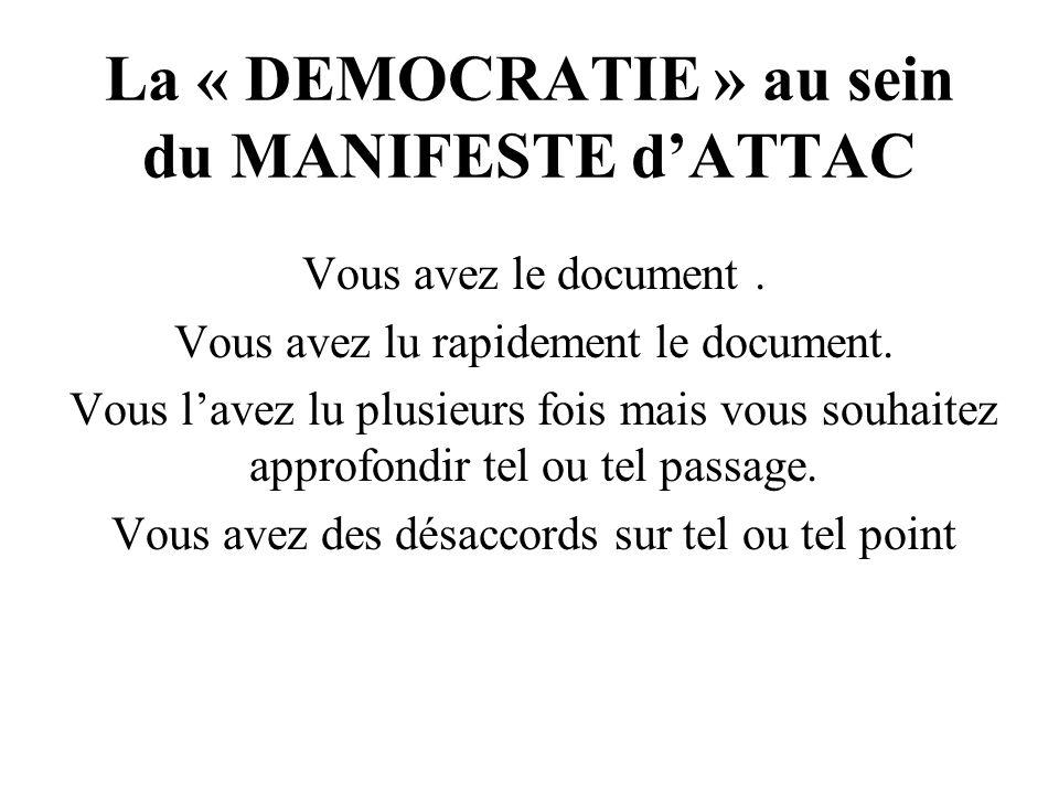 La « DEMOCRATIE » au sein du MANIFESTE d'ATTAC